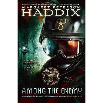 Among the Enemy by Margaret Peterson Haddix - 9780689857966 Book