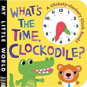 What's the Time - Clockodile? by Jonthan Litton - Jonathan Litton - F