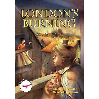 Sylarks - London's Burning by Pauline Francis - 9781783220786 Book