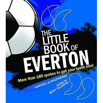 The Little Book of Everton (Revised edition) by Becky Tallentire - 97