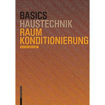 Basics Raumkonditionierung by Basics Raumkonditionierung - 9783764386