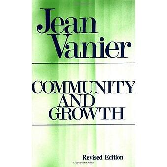 Community and Growth (2nd) by Jean Vanier - Ann Shearer - 97808091313