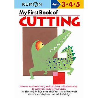 My First Book of Cutting (Illustrated edition) by Kumon - 97819410821