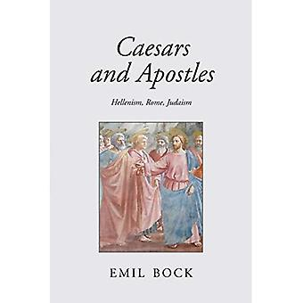 Caesars and Apostles: Hellenism, Rome and Judaism