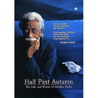 Die Hälfte vergangenen Herbst: & Lebenswerke von Gordon Parks [DVD] USA importieren