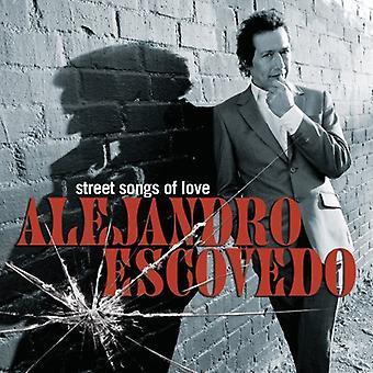 Alejandro Escovedo - Street låtar av kärlek [CD] USA import