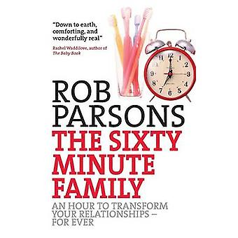 Sixtyminute Family by Rob Parsons