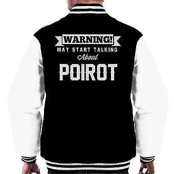ADVERTENCIA puede empezar a hablar sobre Poirot Varsity chaqueta de los hombres