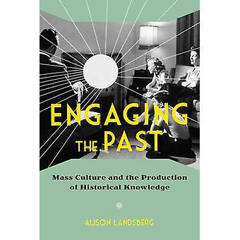 大衆文化と歴史の生産を知っている魅力的な過去 -