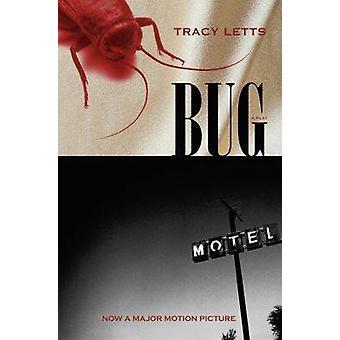 Bug - ein Theaterstück von Tracy Letts - 9780810123489 Buch