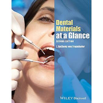 Zahnmedizinische Materialien auf einen Blick (2nd Revised Edition) von J. Anthony Von