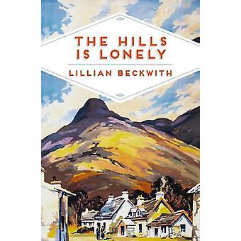 The Hills is Lonely - Tales from the Hebrides (Main Market Ed.) by Lil