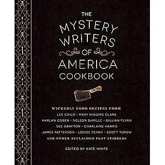 The Mystery Writers of America Cookbook - Wickedly Good Meals and Dess