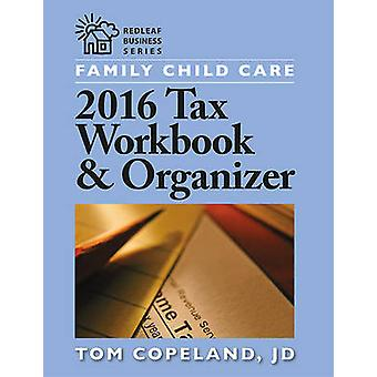 Family Child Care 2016 Tax Workbook and Organizer by Tom Copeland - 9