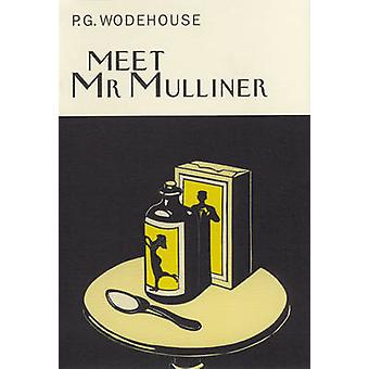Meet Mr Mulliner by P. G. Wodehouse - 9781841591131 Book