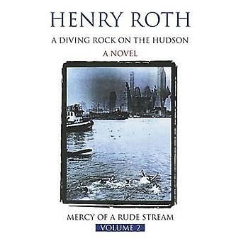 A Diving Rock on the Hudson by Henry Roth - 9781857993561 Book