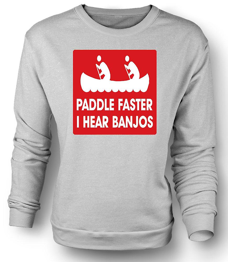Mens Sweatshirt Paddle Faster I Hear Banjos - Quote