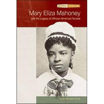 Mary Eliza Mahoney by Susan Muaddi Darraj - 9780791080290 Book