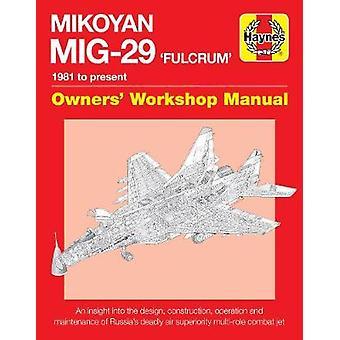 Mikoyan MiG-29 Fulcrum Manual by David Baker - 9780857333971 Book