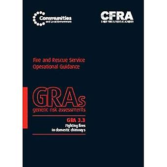 Fighting fires in domestic chimneys (Generic risk assessment)