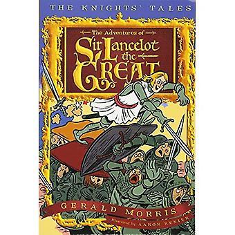 Les aventures de Sir Lancelot le grand