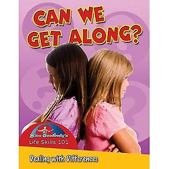 Can We Get Along?: Dealing with Differences
