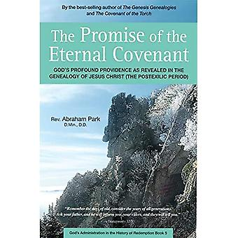 Promise of the Eternal Covenant: Book 5: God's Profound Providence as Revealed in the Genealogy of Jesus Christ...