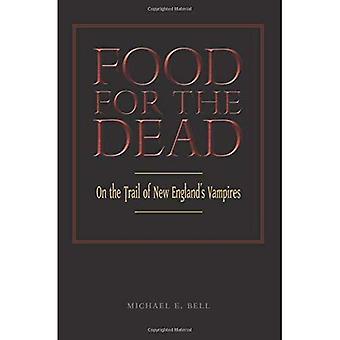Mat för döda: på den leden av New England's vampyrer