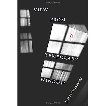 View from a Temporary Window (Pitt Poetry Series)