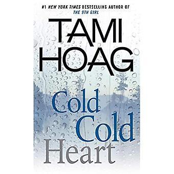 Kallt kallt hjärta (Wheeler publicera stor utskrift)