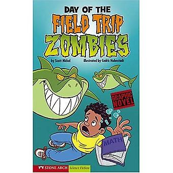 Day of the Field Trip Zombies (Graphic Sparks)