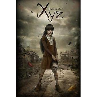 XYZ: A Napoleon Xylophone Story