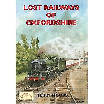 Lost Railways of Oxfordshire [Illustrated]
