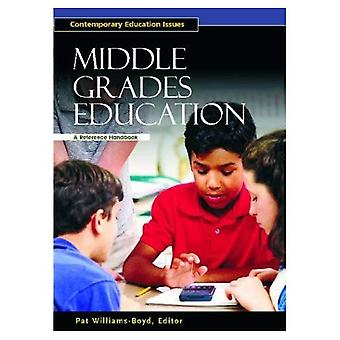 Middle Grades Education A Reference Handbook