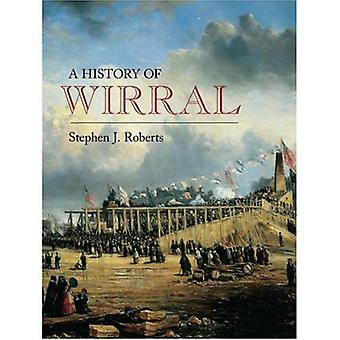 A History of Wirral [Illustrated]