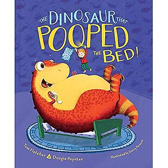 The Dinosaur That Pooped the Bed! (Dinosaur That)