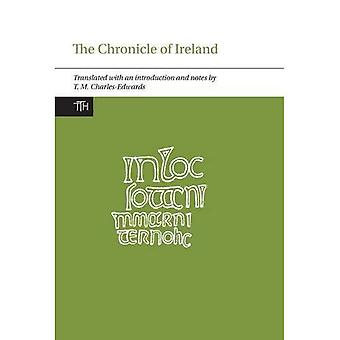 The Chronicle of Ireland (Translated Texts for Historians)