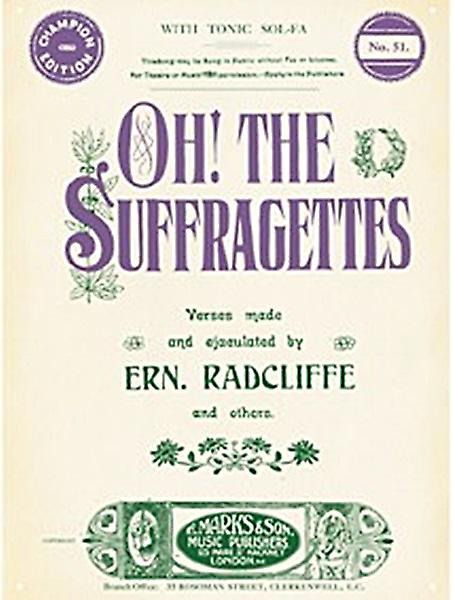 Suffragettes steel sign  (hb)