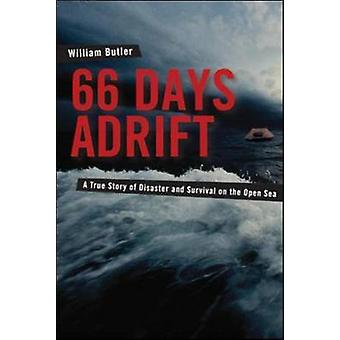 66 Days Adrift - A True Story of Disaster and Survival on the Open Sea