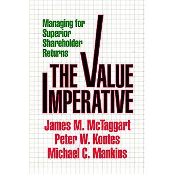 Valeur impérative gestion supérieure actionnaire renvoie par McTaggart & James M.
