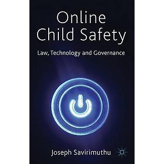 سلامة الأطفال على الإنترنت قانون التكنولوجيا والإدارة جوزيف آند سافيريموثو