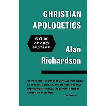 Christian Apologetics av Richardson & Alan