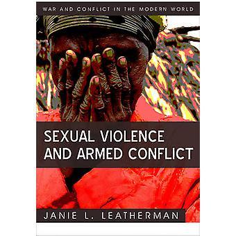 Seksuel vold og væbnede konflikter af Leatherman & Janie L.