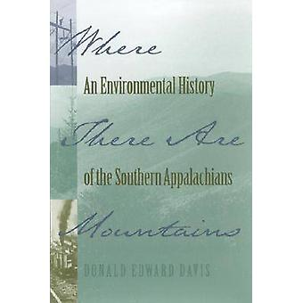 Where There Are Mountains by Davis & Donald Edward