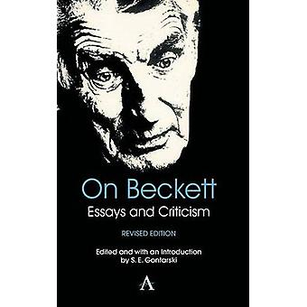 On Beckett Essays and Criticism by Gontarski & S. E.