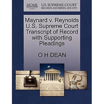 Maynard v. Reynolds U.S. øverste domstol udskrift af post med støtte processkrifter af DEAN & O H