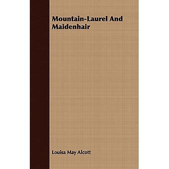 MountainLaurel und tausend von Alcott & Louisa May