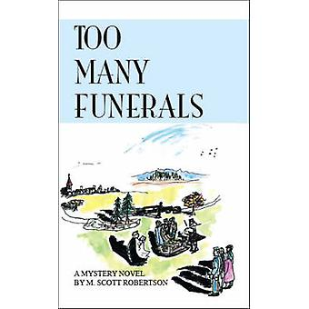 Too Many Funerals by Robertson & M. Scott