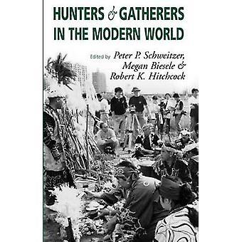 Jäger und Sammler in der modernen Welt Konflikt Widerstand und Selbstbestimmung von KE & M.