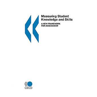 Mess Schüler Kenntnisse und Fähigkeiten ein neuer Rahmen für die Bewertung von OECD. Veröffentlicht von OECD Publishing